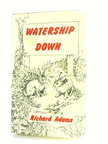 Watership Down [SIGNED]: Adams, Richard