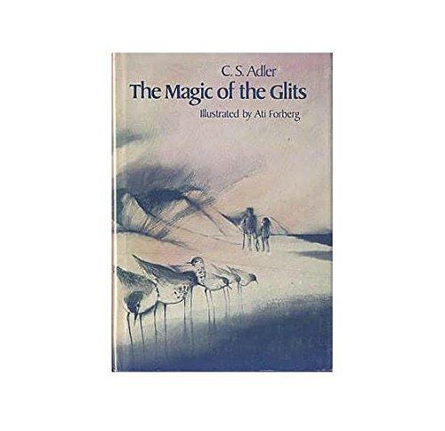 9780027001204: The Magic of the Glits