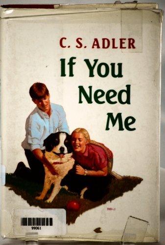9780027004205: If You Need Me