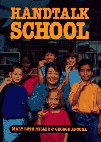 Handtalk School: Mary Beth Miller,