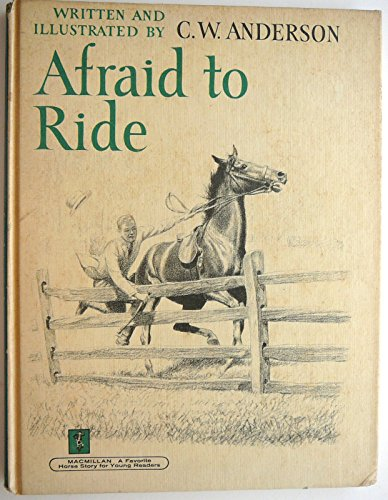 9780027014402: Afraid to Ride