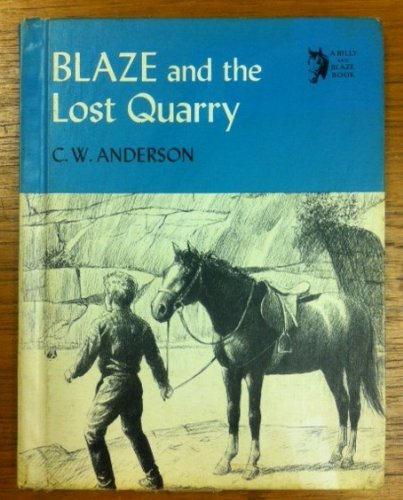 9780027024906: Blaze and the Lost Quarry