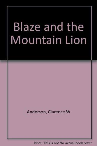 9780027026306: Blaze and the Mountain Lion (Billy and Blaze)