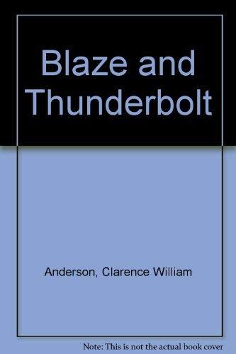 9780027028706: Blaze and Thunderbolt
