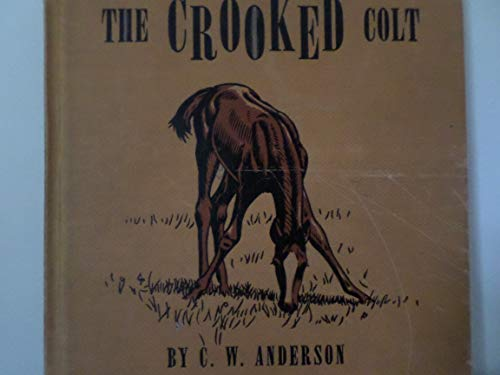 The Crooked Colt: Anderson, Clarence W.