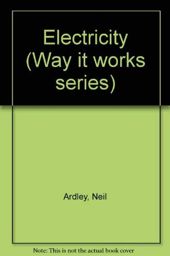 9780027056655: Electricity (Way It Works Series)