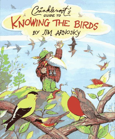 9780027058574: Crinkleroot's Guide to Knowing the Birds