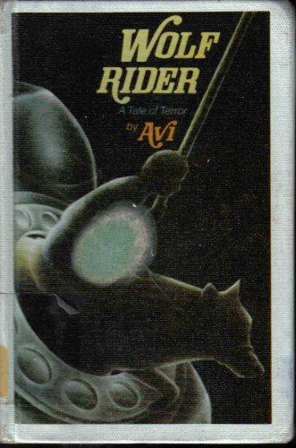 Wolf Rider: A Tale of Terror: Avi
