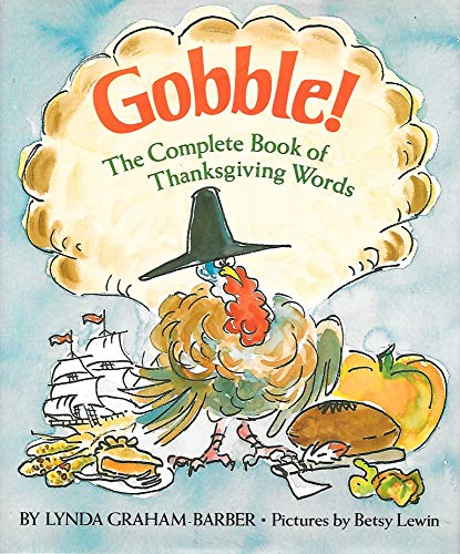 9780027083323: Gobble!: The Complete Book of Thanksgiving Words