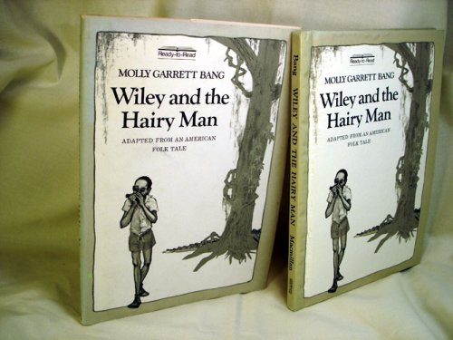 9780027083705: Wiley and the Hairy Man: Adapted from an American Folk Tale (Ready-to-Read)