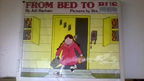9780027083804: FROM BED TO BUS