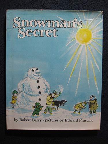 9780027083903: Snowman's Secret