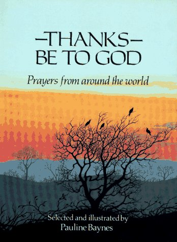 9780027085419: Thanks Be to God: Prayers from Around the World