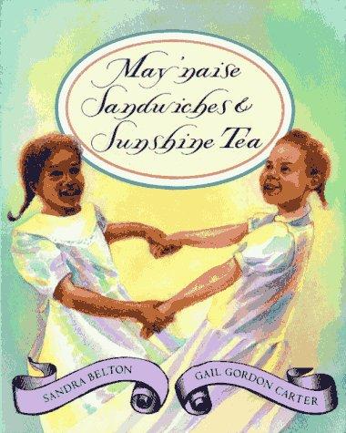 9780027090352: May'Naise Sandwiches & Sunshine Tea