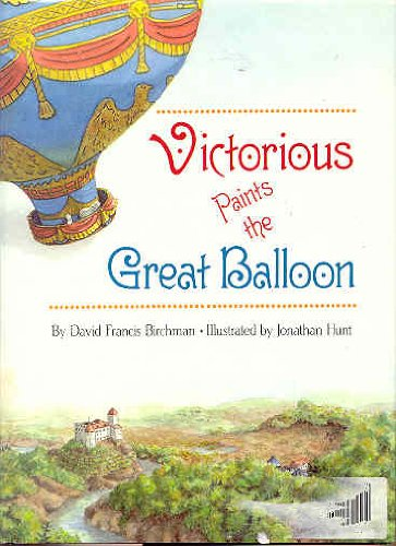9780027101119: Victorious Paints the Great Balloon