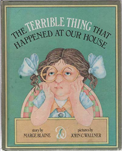 9780027107203: Terrible Thing That Happened at Our House