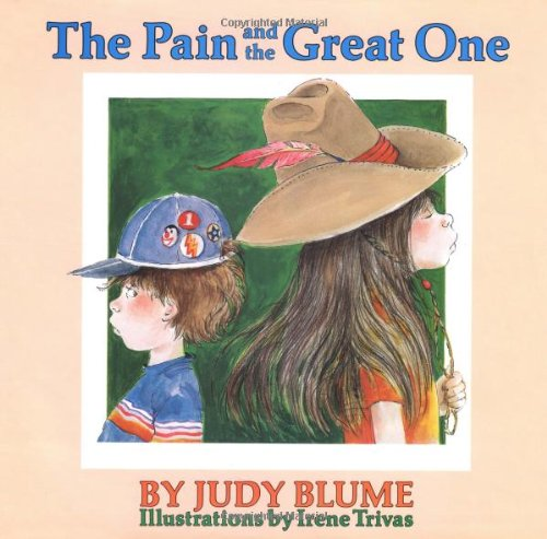 The Pain and the Great One: Blume, Judy