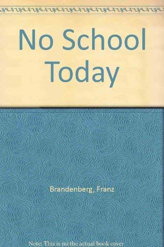9780027119305: No School Today