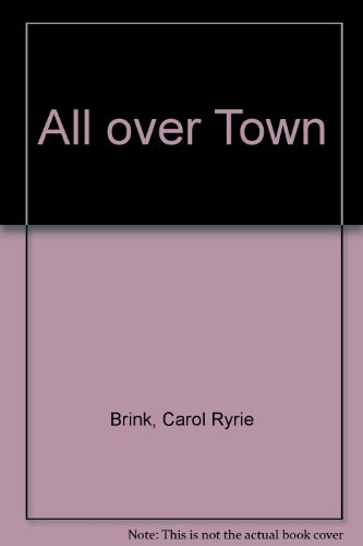 9780027133400: All over Town