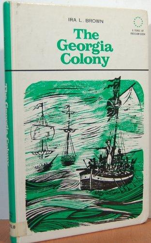 9780027149005: The Georgia Colony