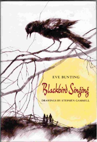 Blackbird Singing: Bunting, Eve