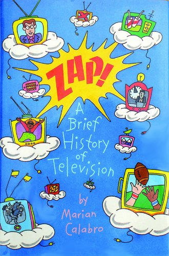 9780027162424: Zap!: A Brief History of Television