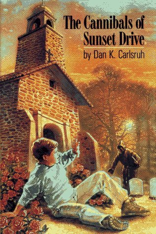 9780027171105: CANNIBALS OF SUNSET DRIVE, THE