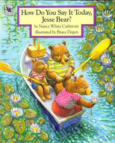 9780027172768: How Do You Say It Today, Jesse Bear?