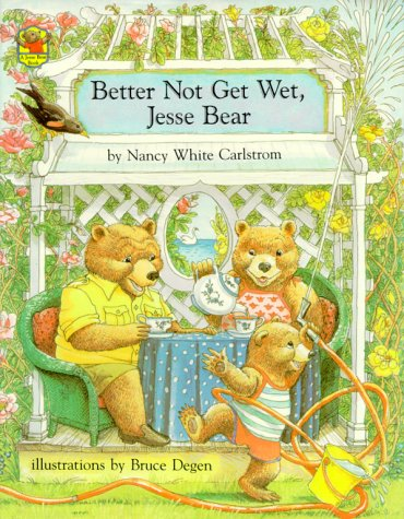 9780027172805: Better Not Get Wet, Jesse Bear