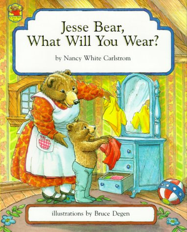 9780027173505: Jesse Bear, What Will You Wear?