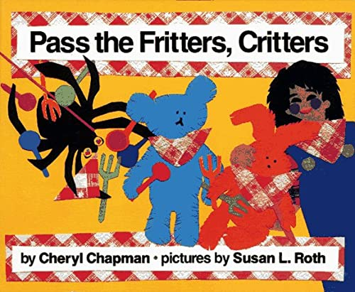 9780027179750: Pass the Fritters, Critters