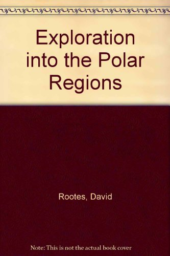9780027180831: Exploration into the Polar Regions