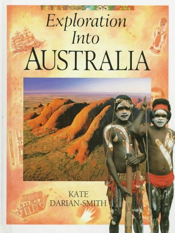 9780027180886: Exploration into Australia (Exploration Into...Series)