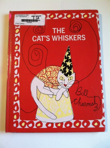 The Cat's Whiskers.: Charmatz, Bill