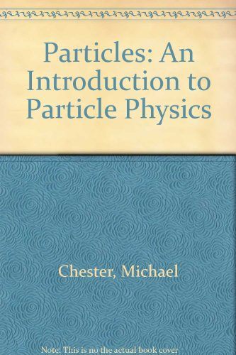 9780027182408: Particles: An Introduction to Particle Physics