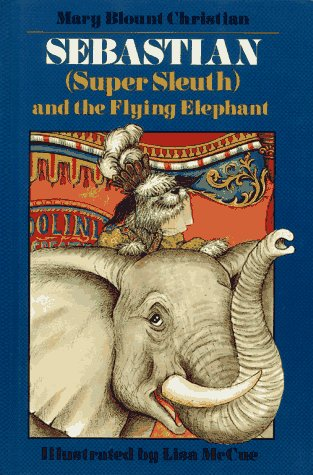 9780027182521: Sebastian Super Sleuth and the Flying Elephant