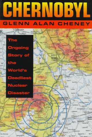 9780027183054: Chernobyl: The Ongoing Story of the World's Deadliest Nuclear Disaster