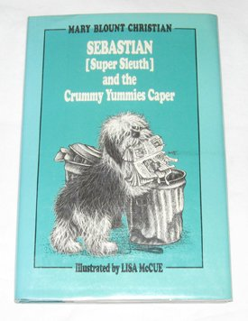 9780027184303: Sebastian Super Sleuth and the Crummy Yummies Caper