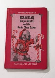 9780027184600: Sebastian Super Sleuth and the Santa Claus Caper