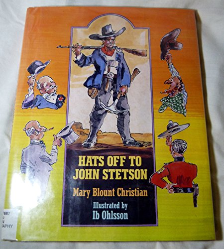 9780027184655: Hats Off to John Stetson