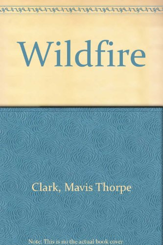 9780027189704: Wildfire
