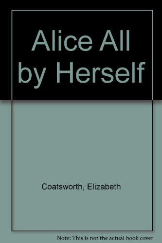 9780027190601: Alice All by Herself