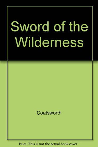 9780027219104: Sword of the Wilderness
