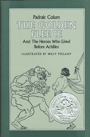 9780027236200: The Golden Fleece: And the Heroes Who Lived Before Achilles