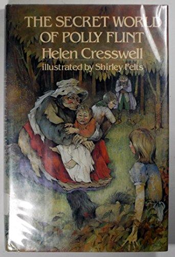 The Secret World of Polly Flint: Cresswell, Helen