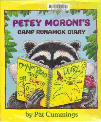 Petey Moroni's Camp Runamok Diary: Pat Cummings