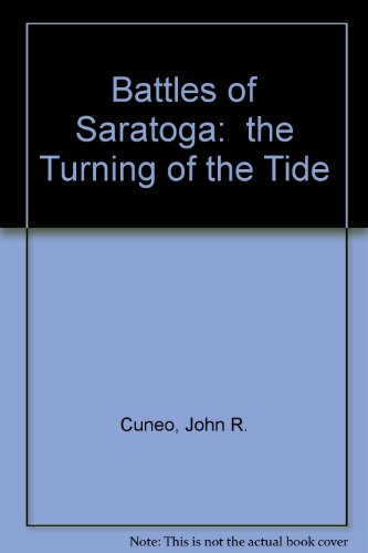 9780027255201: Battles of Saratoga:  the Turning of the Tide
