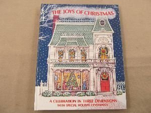 The Joys of Christmas: A Celebration in Three Dimensions, With Special Holiday Centerpiece (0027256103) by West, Cindy; Penick, Ib