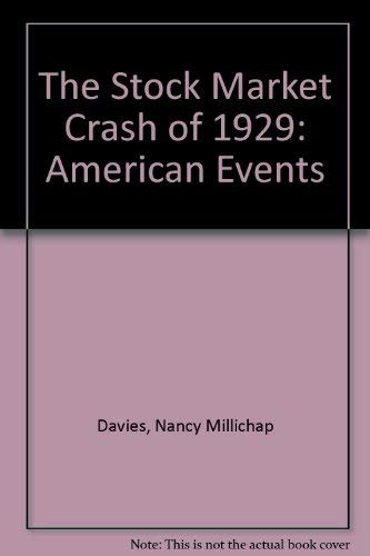9780027262216: The Stock Market Crash of 1929 (American Events)