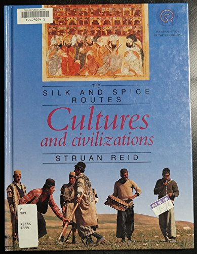 9780027263152: Cultures and Civilizations (Silk and Spice Routes)